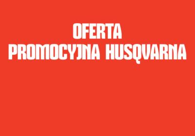 Oferta promocyjna marki HUSQVARNA