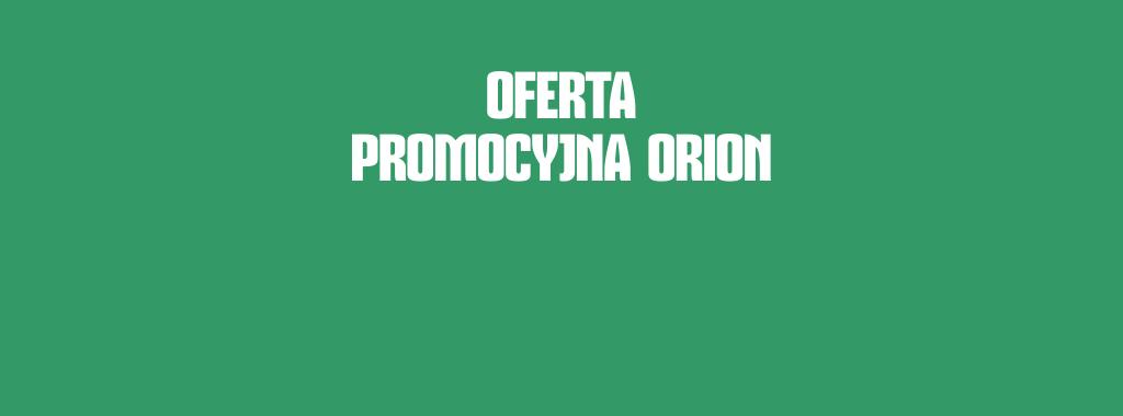 Promocja produktów ORION