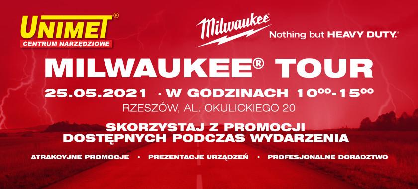 MILWAUKEE TOUR – Rzeszów 25.05